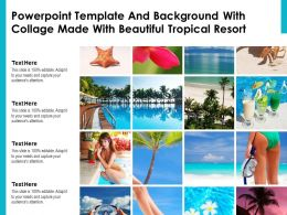 Powerpoint Template And Background With Collage Made With Beautiful Tropical Resort