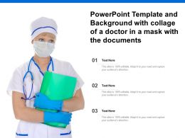 Powerpoint Template And Background With Collage Of A Doctor In A Mask With Documents