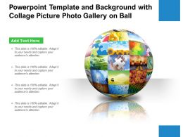 Powerpoint Template And Background With Collage Picture Photo Gallery On Ball