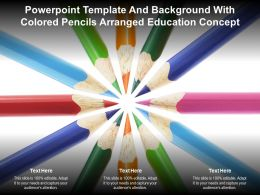 Powerpoint Template And Background With Colored Pencils Arranged Education Concept