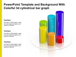 Powerpoint Template And Background With Colorful 3d Cylindrical Bar Graph