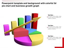 Powerpoint Template And Background With Colorful 3d Pie Chart And Business Growth Graph