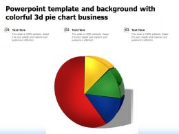 Powerpoint Template And Background With Colorful 3d Pie Chart Business