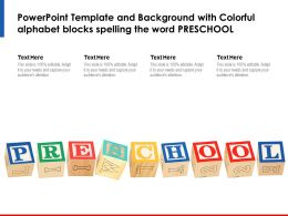 Powerpoint Template And Background With Colorful Alphabet Blocks Spelling The Word Preschool