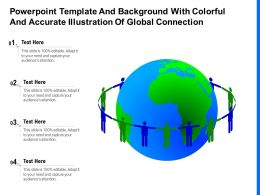 Powerpoint Template And Background With Colorful And Accurate Illustration Of Global Connection