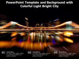 Powerpoint Template And Background With Colorful Light Bright City