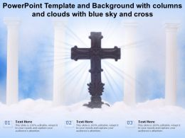 Powerpoint Template And Background With Columns And Clouds With Blue Sky And Cross