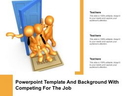 Powerpoint Template And Background With Competing For The Job