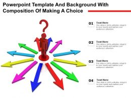 Powerpoint Template And Background With Composition Of Making A Choice