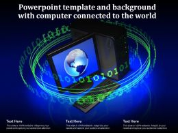 Powerpoint Template And Background With Computer Connected To The World