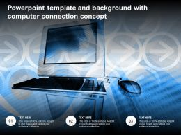Powerpoint Template And Background With Computer Connection Concept