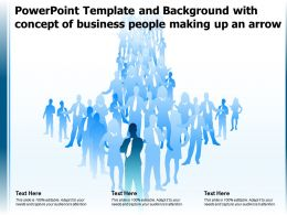 Powerpoint Template And Background With Concept Of Business People Making Up An Arrow