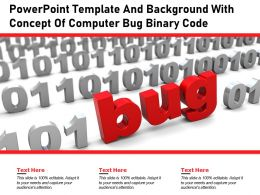 Powerpoint Template And Background With Concept Of Computer Bug Binary Code