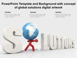 Powerpoint Template And Background With Concept Of Global Solutions Digital Artwork