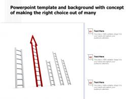 Powerpoint Template And Background With Concept Of Making The Right Choice Out Of Many
