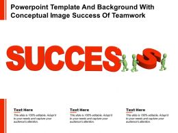 Powerpoint Template And Background With Conceptual Image Success Of Teamwork