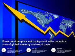 Powerpoint Template And Background With Conceptual View Of Global Economy And World Trade