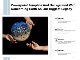 Powerpoint Template And Background With Concerning Earth As Our Biggest Legacy