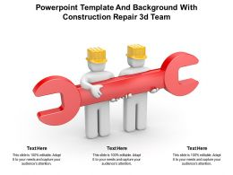 Powerpoint Template And Background With Construction Repair 3d Team