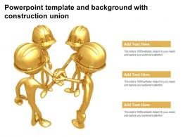 Powerpoint Template And Background With Construction Union
