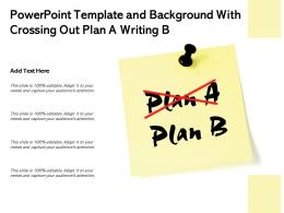 Powerpoint Template And Background With Crossing Out Plan A Writing Plan B Sticky Note Isolated
