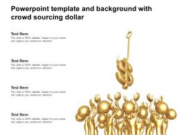 Powerpoint Template And Background With Crowd Sourcing Dollar