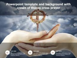 Powerpoint Template And Background With Crown Of Thorns Cross Prayer