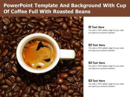 Powerpoint Template And Background With Cup Of Coffee Full With Roasted Beans