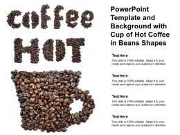 Powerpoint Template And Background With Cup Of Hot Coffee In Beans Shapes