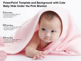 Powerpoint Template And Background With Cute Baby Hide Under The Pink Blanket