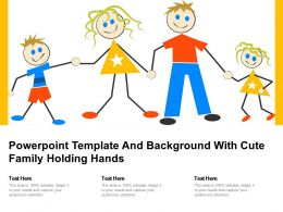Powerpoint Template And Background With Cute Family Holding Hands