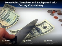 Powerpoint Template And Background With Cutting Costs Money