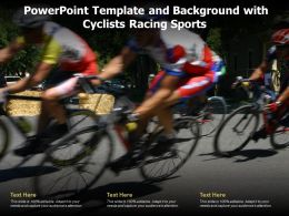 Powerpoint Template And Background With Cyclists Racing Sports