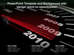 Powerpoint Template And Background With Danger Word On Speedometer