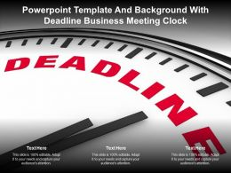 Powerpoint Template And Background With Deadline Business Meeting Clock