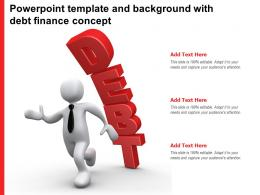 Powerpoint Template And Background With Debt Finance Concept