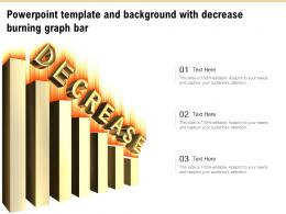 Powerpoint Template And Background With Decrease Burning Graph Bar
