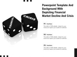 Powerpoint Template And Background With Depicting Financial Market Decline And Crisis