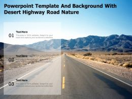 Powerpoint Template And Background With Desert Highway Road Nature