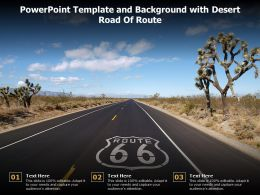 Powerpoint Template And Background With Desert Road Of Route