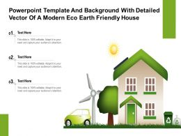 Powerpoint Template And Background With Detailed Vector Of A Modern Eco Earth Friendly House