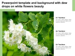 Powerpoint Template And Background With Dew Drops On White Flowers Beauty