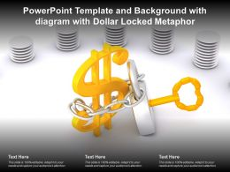 Powerpoint Template And Background With Diagram With Dollar Locked Metaphor