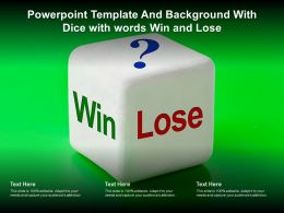 Powerpoint Template And Background With Dice With Words Win And Lose