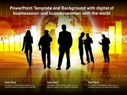 Powerpoint Template And Background With Digital Of Businessmen And Businesswomen With The World