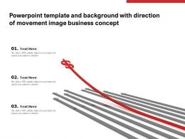 Powerpoint Template And Background With Direction Of Movement Image Business Concept