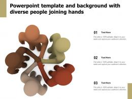 Powerpoint Template And Background With Diverse People Joining Hands