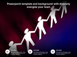 Powerpoint Template And Background With Diversity Energize Your Team