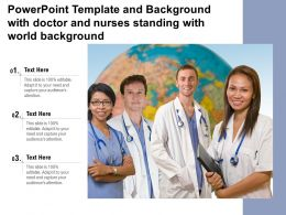 Powerpoint Template And Background With Doctor And Nurses Standing With World Background