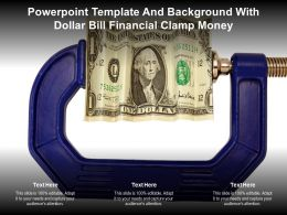 Powerpoint Template And Background With Dollar Bill Financial Clamp Money